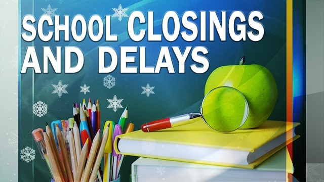 School and business closings and delays for Thursday