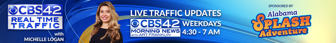 CBS 42 Real Time Traffic for Birmignham and Central Alabama with Michelle Logan on the CBS 42 Morning News with Art Franklin weekdays from 4:30 - 7 a.m. sponsored by Alabama Splash Adventure